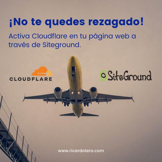 cloudflare siteground no te quedes rezagado